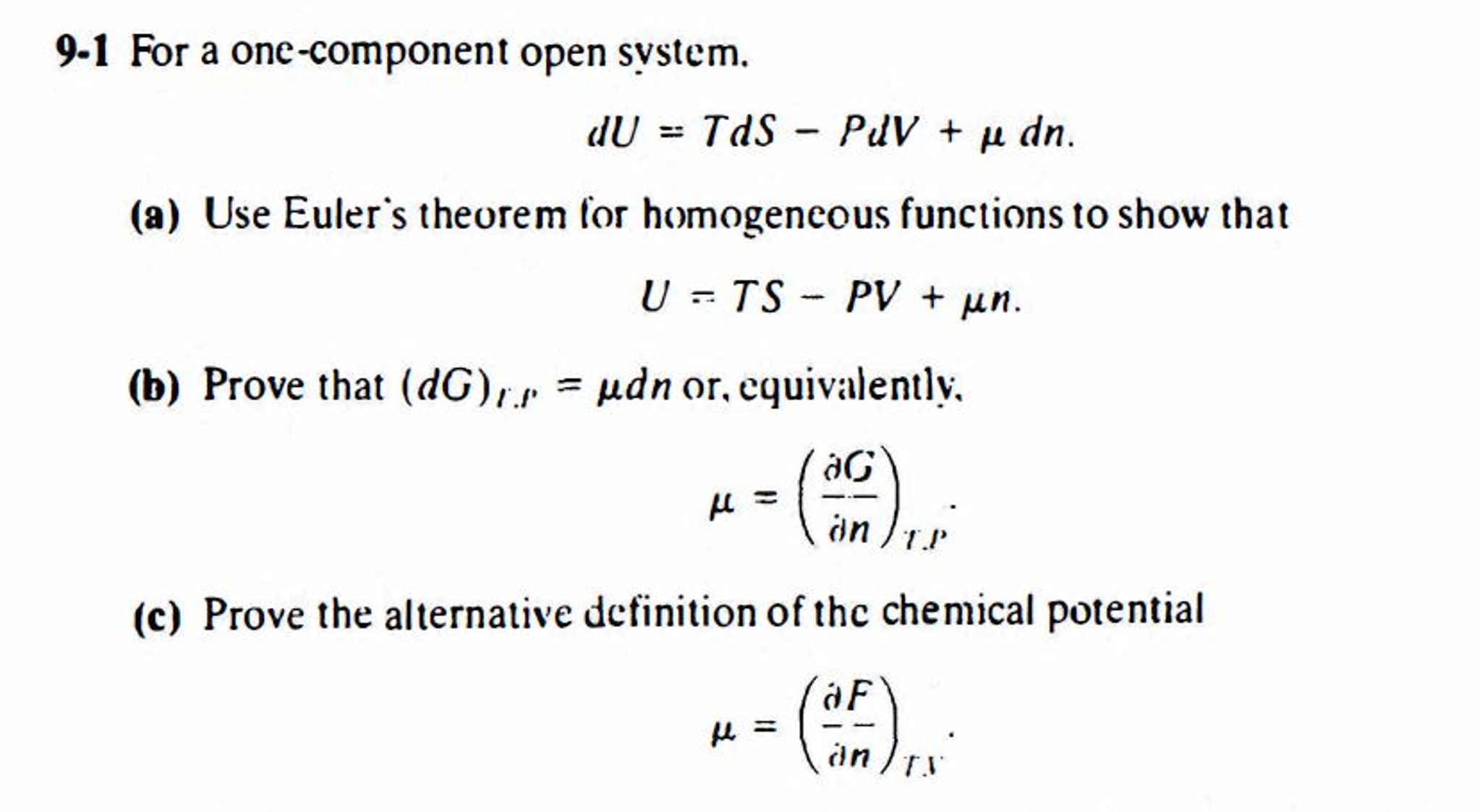 solved: for a one-component open system. du = tds - pdv +