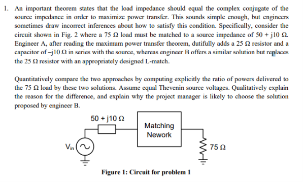 Solved: An Important Theorem States That The Load Impedanc