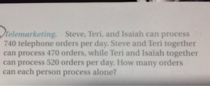 Solved Telemarketing Steve Teri And Isaiah Can Process
