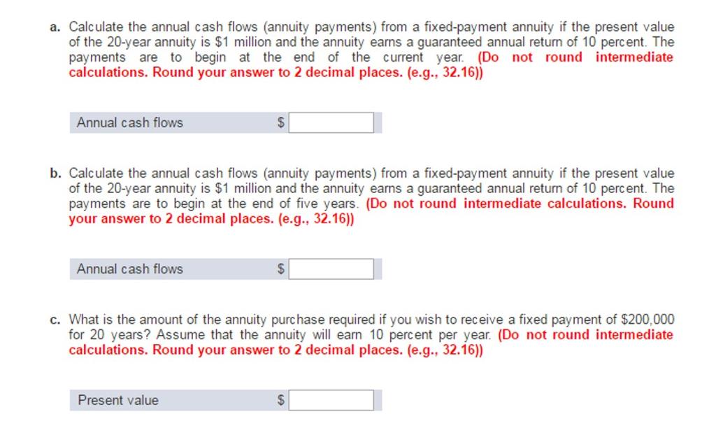 A Calculate The Annual Cash Flows Annuity Paymen