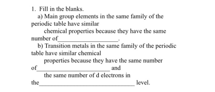 Solved Fill In The Blanks A Main Group Elements In The