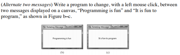Solved: Alternate Two Messages) Write A Program To Change