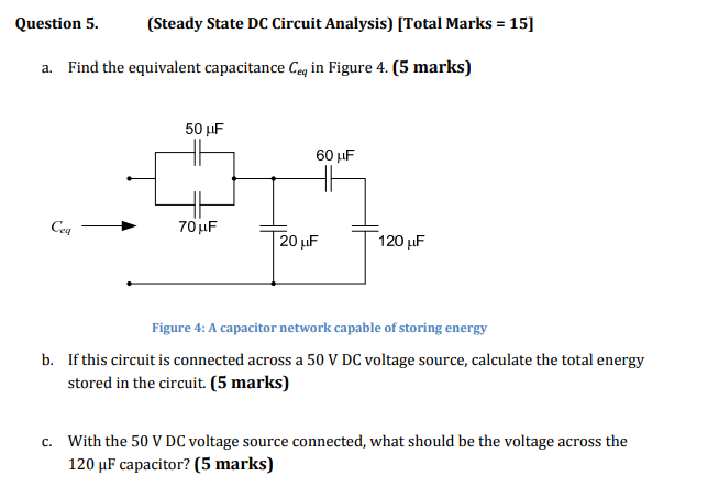 Solved: Question 5 (Steady State DC Circuit Analysis) [Tot