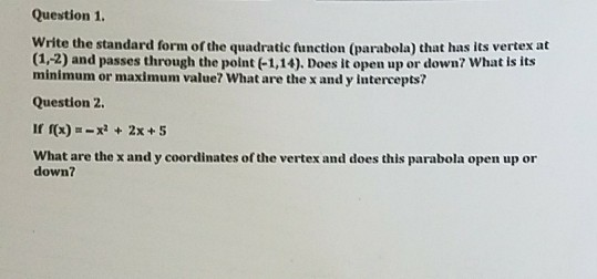 Solved Question 1 Write The Standard Form Of The Quadrat
