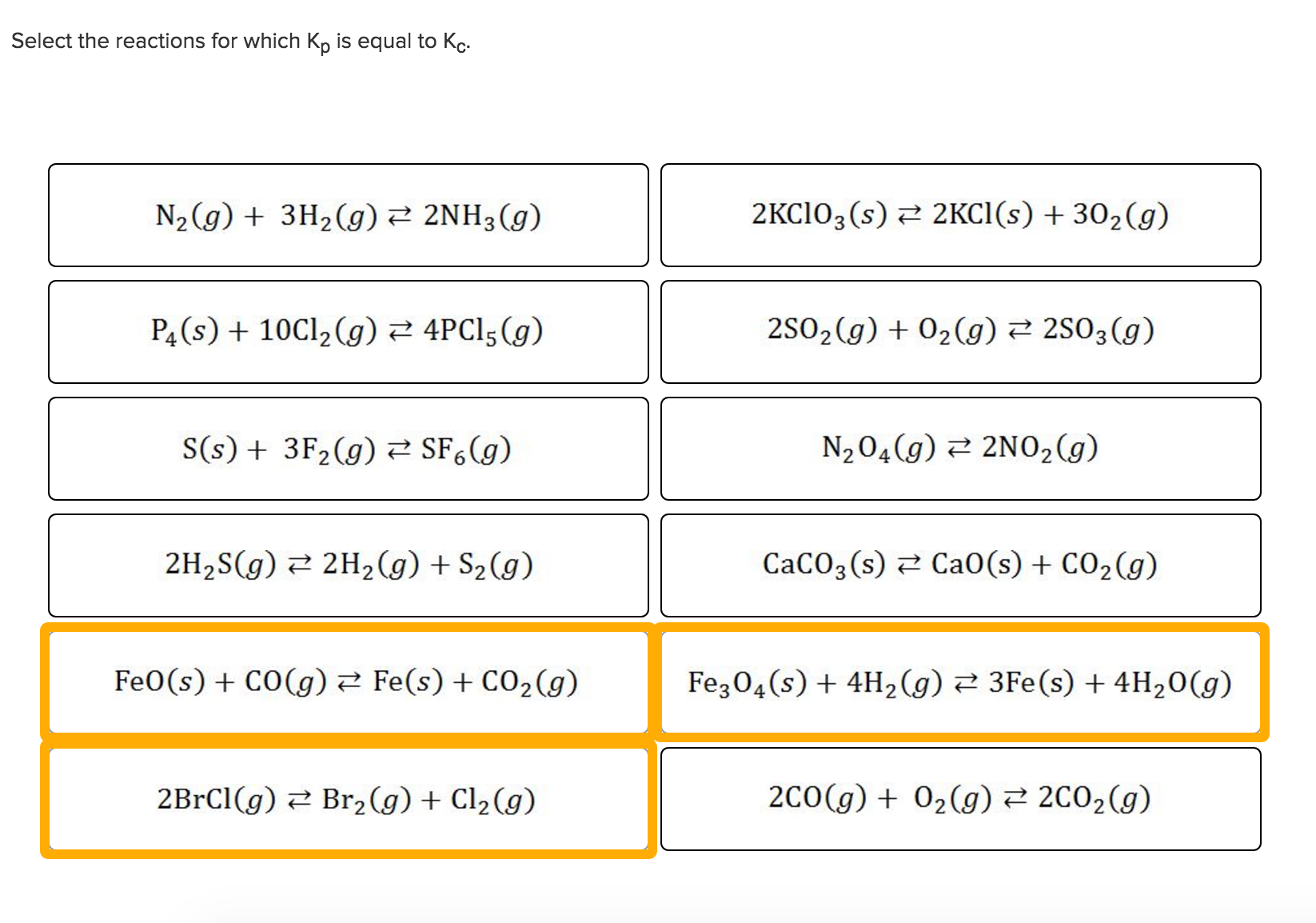 Question Select The Reactions For Which K_p Is Equal To Kc N_nh_3g P_4s 10cl_2g