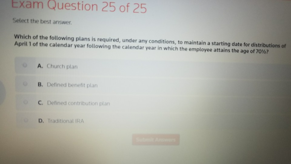 Accounting archive december 29 2017 chegg exam question 25 of 25 select the best answer which of the following plans is required fandeluxe