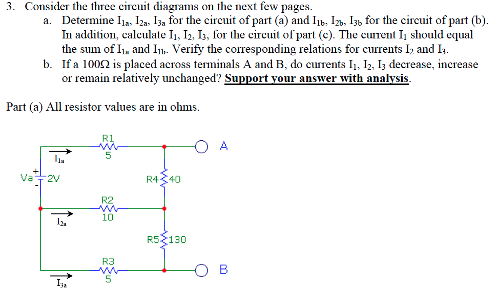 Solved Consider The Three Circuit Diagrams On The Next Fe