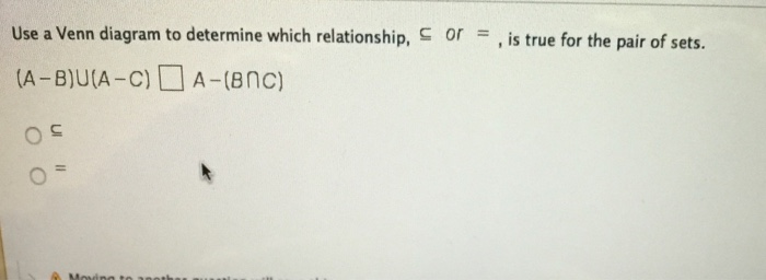Solved Use A Venn Diagram To Determine Which Relationship