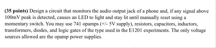Solved: Design A Circuit That Monitors The Audio Output Ja