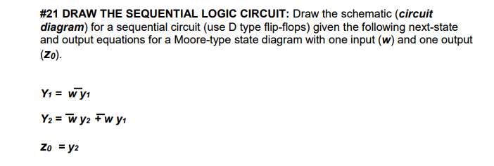 Solved: #21 DRAW THE SEQUENTIAL LOGIC CIRCUIT: Draw The Sc ...