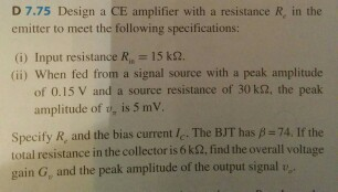 Design a CE amplifier with a resistance R in the e