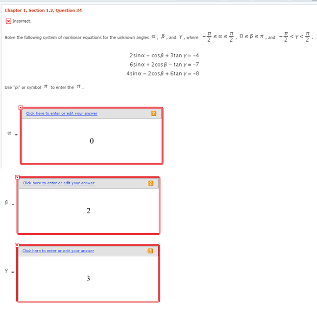 Advanced math archive november 20 2017 chegg chapter 1 section 12 question 34 incorrect solve the following system of nonlinear equations fandeluxe Image collections