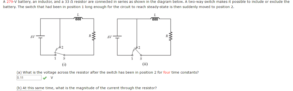 Solved: A 279-V Battery, An Inductor, And A 33 Ohm Resisto ...