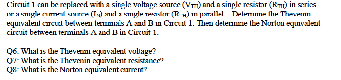 Circuit 1 is composed of two voltage sources and 5