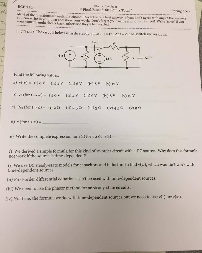 Solved The Circuit Below Is In De Steady State At T 0 D Dc Electric Circuits Ece 222 Il Final Exam 60 Points Total Spring 2017 Most Of Questions
