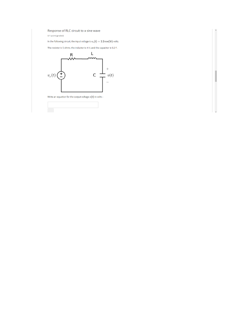 Solved Response Of Rlc Circuit To A Sine Wave In The Folo Folowing Ircuit Ingnotage Is V