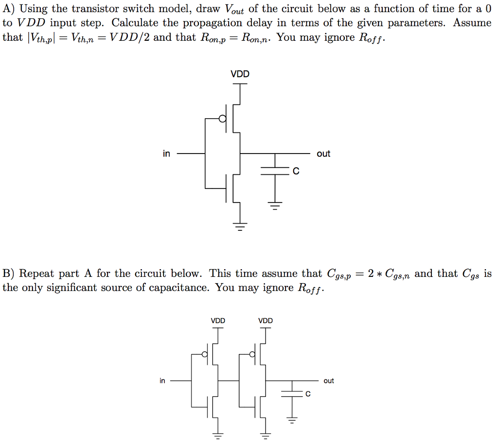 Solved Using The Transistor Switch Model Draw V Out Of T Circuit A Vout Below As