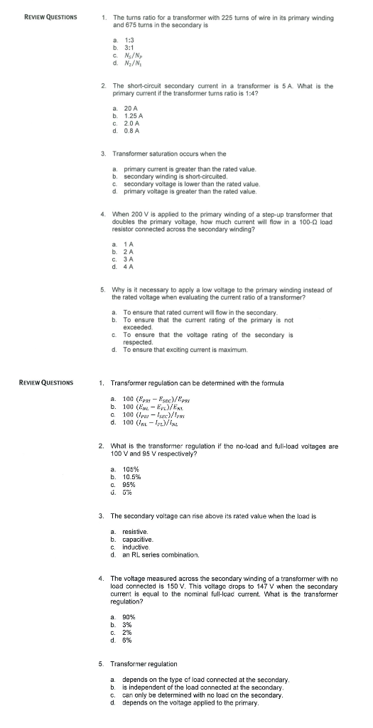 Solved: REVIEW QUESTIONS 1  The Turns Ratio For A Transfor