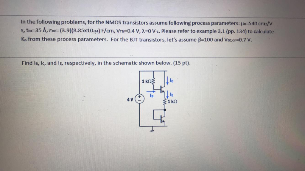Solved: In The Following Problems, For The NMOS Transistor