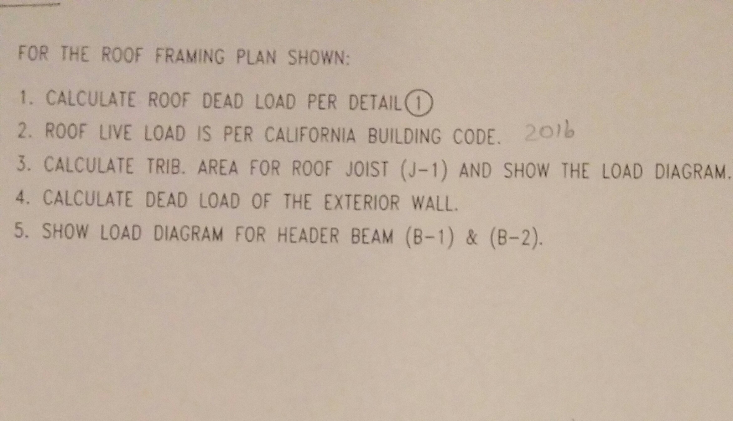 For The Roof Framing Plan Shown Calculate Roof De
