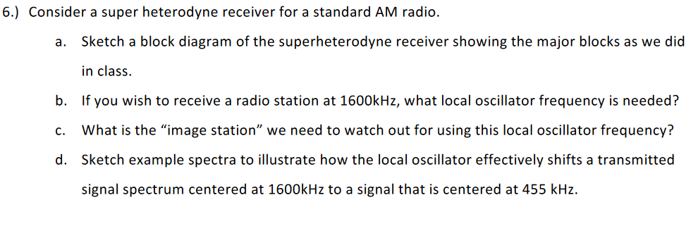 Solved 6 consider a super heterodyne receiver for a sta consider a super heterodyne receiver for a standard am radio a ccuart Images
