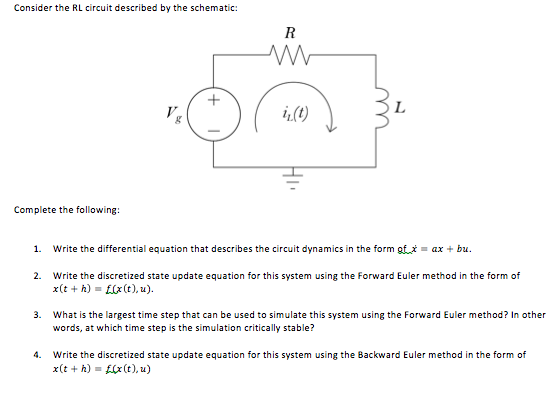 Solved: Consider The RL Circuit Described By The Schematic ...