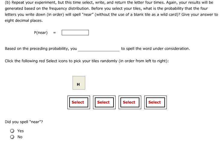 fill in the probabilities enter your answers as decimals and assume that you are sampling with replacement a what is the probability of