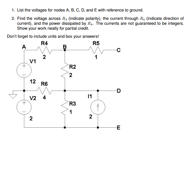 Solved: List The Voltages For Nodes A, B, C, D, And E With ...