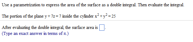 Solved: Use A Parametrization To Express The Area Of The S