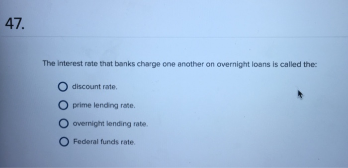 Overnight Loans Interest Rate Is Called
