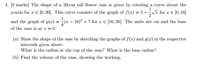 Solved The Shape Of A 20 Cm Tall Flower Vase Is Given By