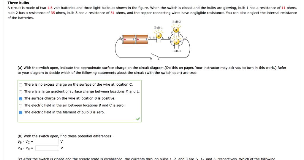 Three Bulbs A Circuit Is Made Of Two 1.6 Volt Batt ... on bulb socket diagram, bulb wiring pattern, bulb parts diagram, bulb fuse,