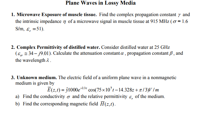 Solved: Plane Waves In Lossy Media 1  Microwave Exposure O
