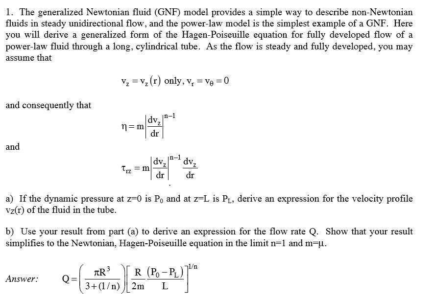 The Generalized Newtonian Fluid Gnf Model Provid Chegg