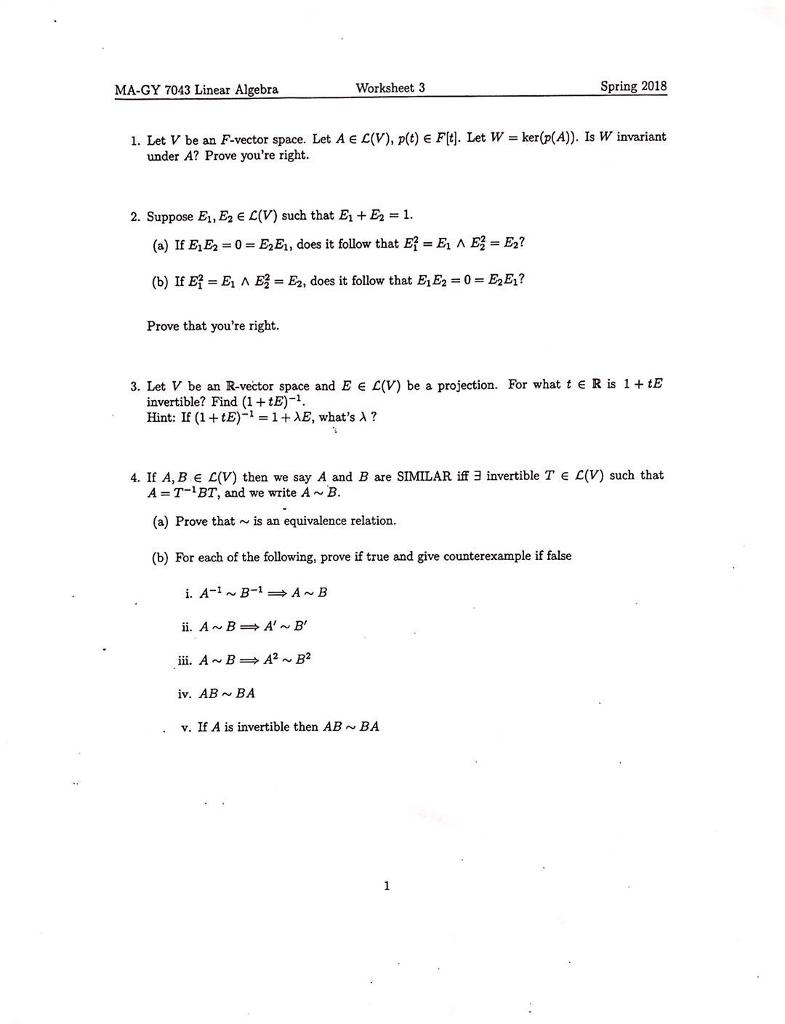 Solved: MA-GY 7043 Linear Algebra Worksheet 3 Spring 2018 ...