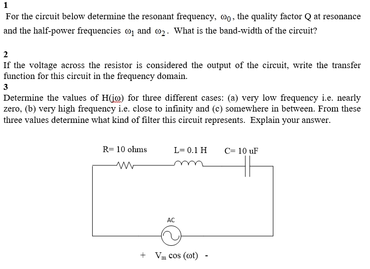 Electrical engineering archive september 12 2017 chegg for the circuit below determine the resonant frequency coo the quality factor q at greentooth Gallery