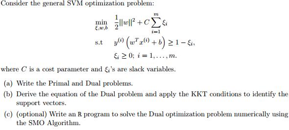 Solved: Consider The General SVM Optimization Problem: Min
