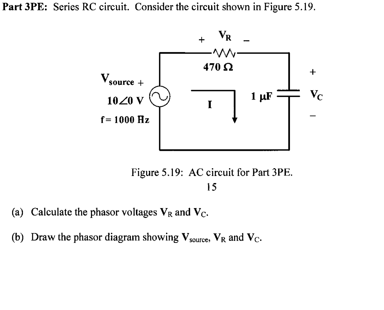 Solved: Part 3PE: Series RC Circuit  Consider The Circuit