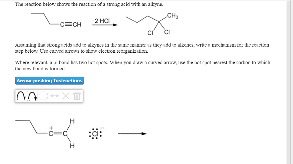 2b0b09ab8d The reaction below shows the reaction of a strong acid with an alkyne CH3  CI C
