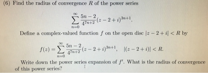 Solved: Find The Radius Of Convergence R Of The Power Seri