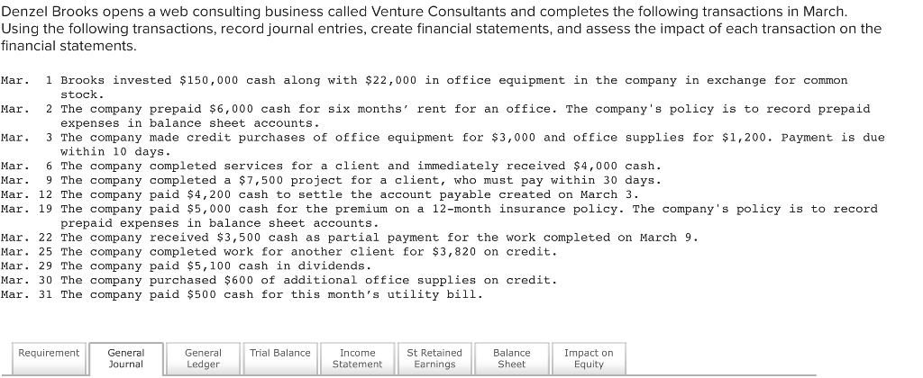 denzel brooks opens a web consulting business called venture consultants and completes the following transactions in