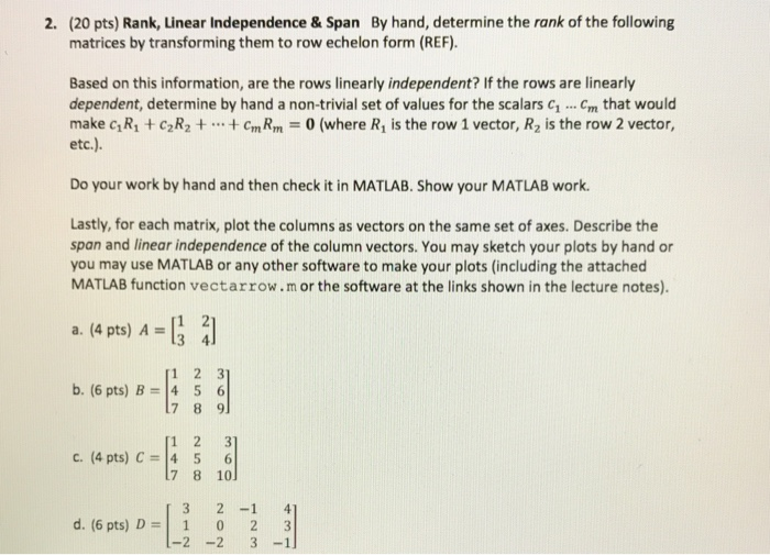 Solved: Rank, Linear Independence & Span By Hand, Determin