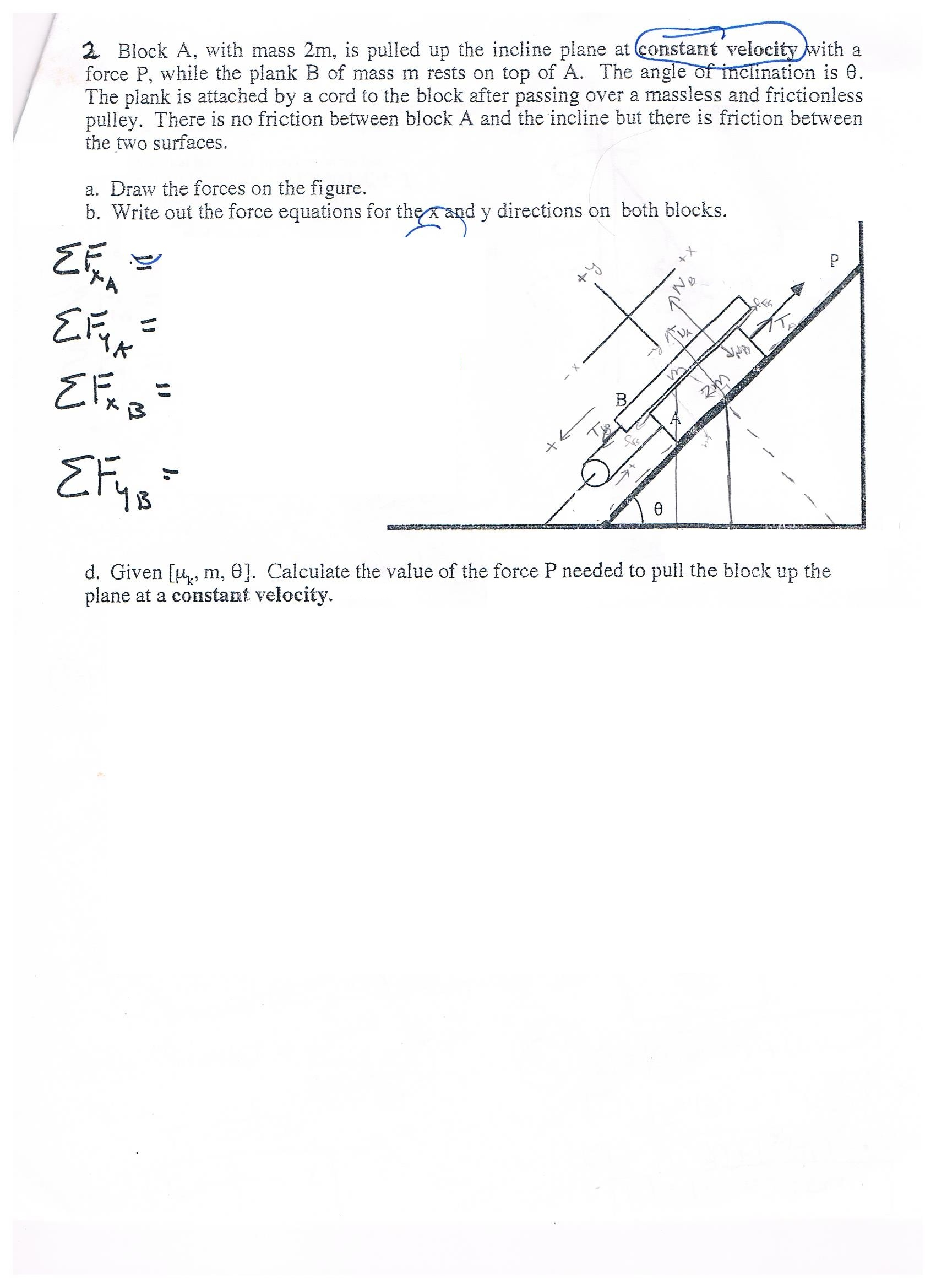 Solved: Block A, With Mass 2m, Is Pulled Up The Incline Pl