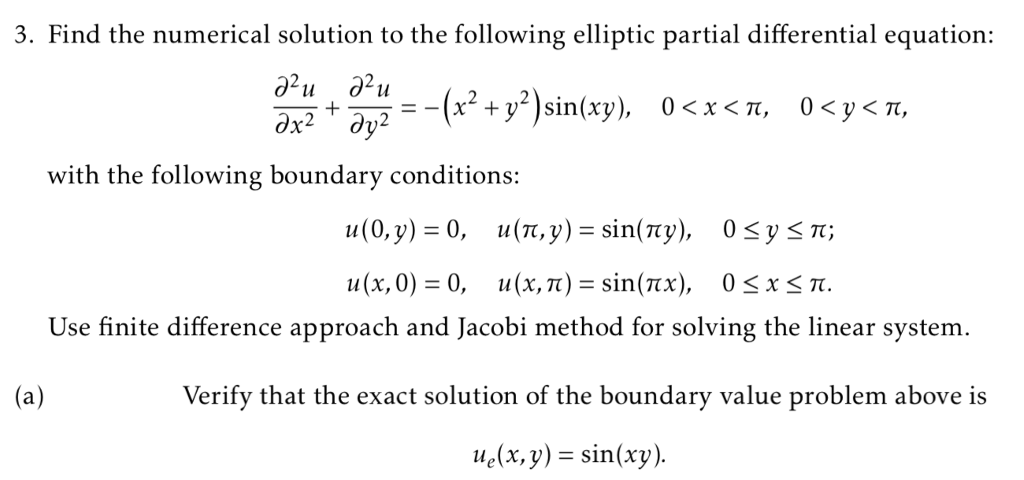 Solved: 3  Find The Numerical Solution To The Following El