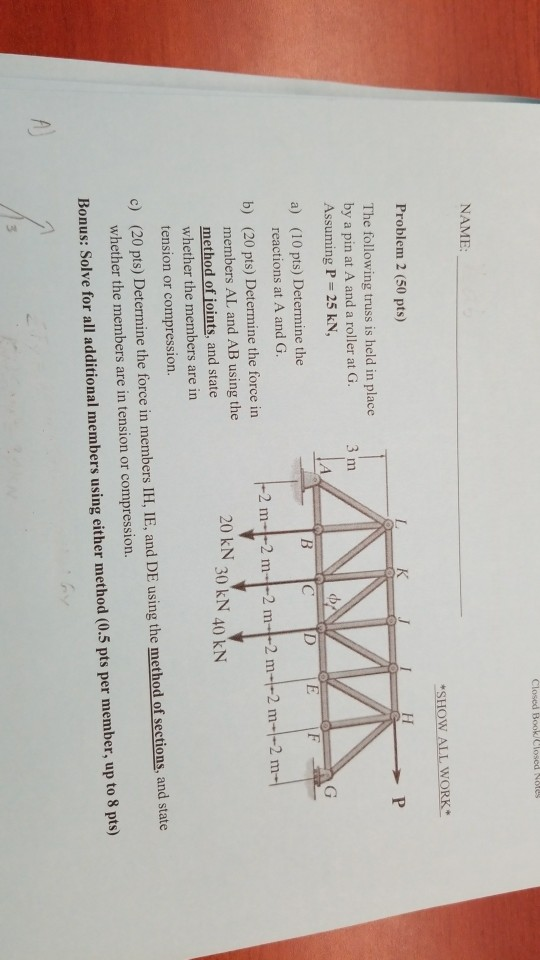 NAME SHOWALLWORK Problem 2 50 pts K