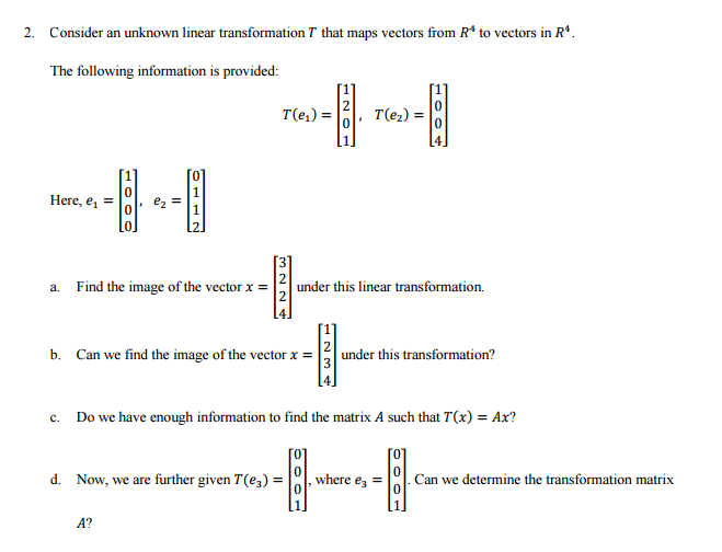 Solved: Consider An Unknown Linear Transformation T That M