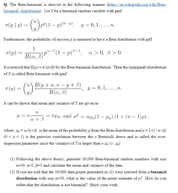Solved q the beta binomial is derived in the following m q the beta binomial is derived in the following manner https malvernweather Images