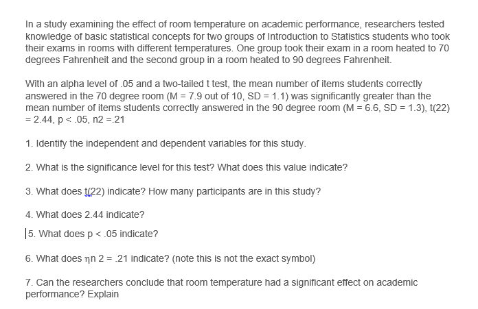 Solved In A Study Examining The Effect Of Room Temperatur