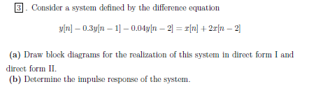 Solved 3 Consider A System Defined By The Difference Equa