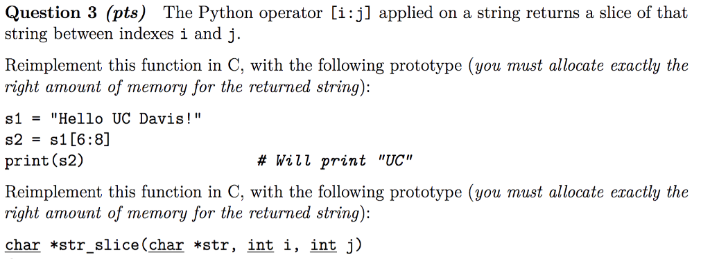 Solved: Question 3 (pts) The Python Operator [i:j] Applied
